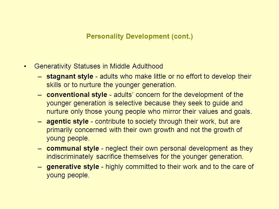 Personality Development (cont.)