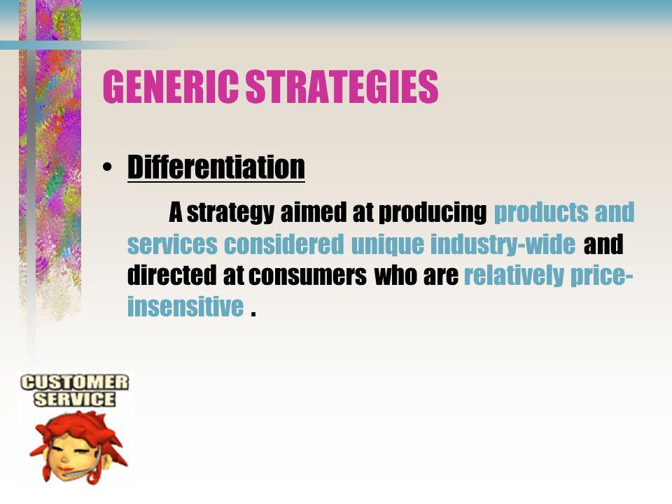 GENERIC STRATEGIES Differentiation