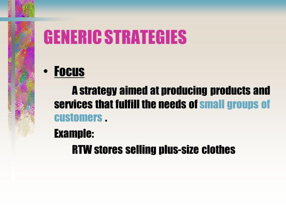 GENERIC STRATEGIES Focus
