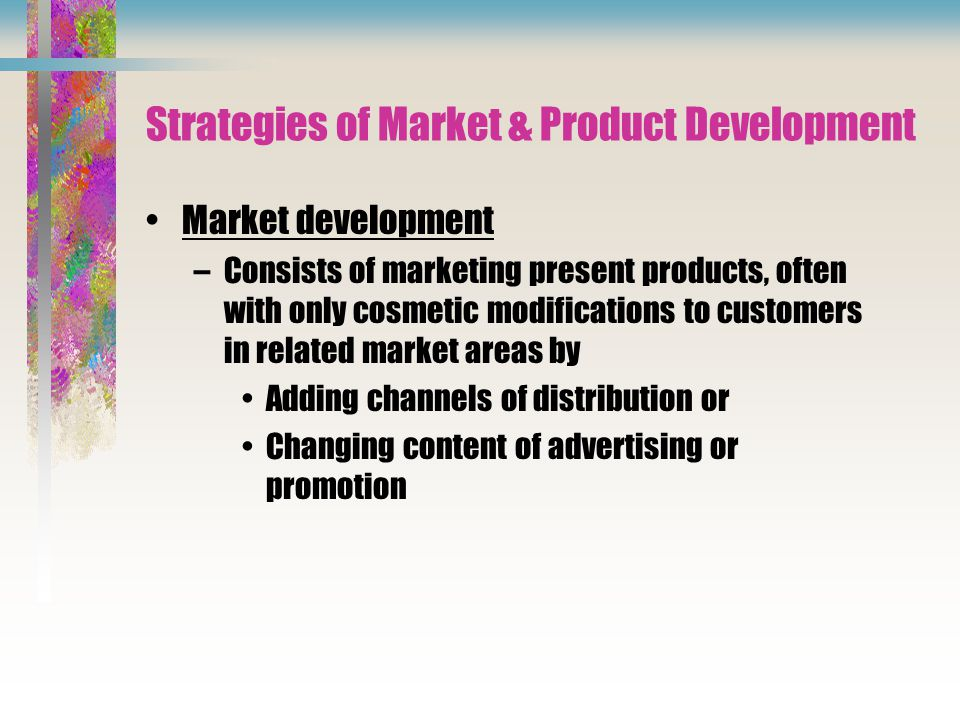 Strategies of Market & Product Development