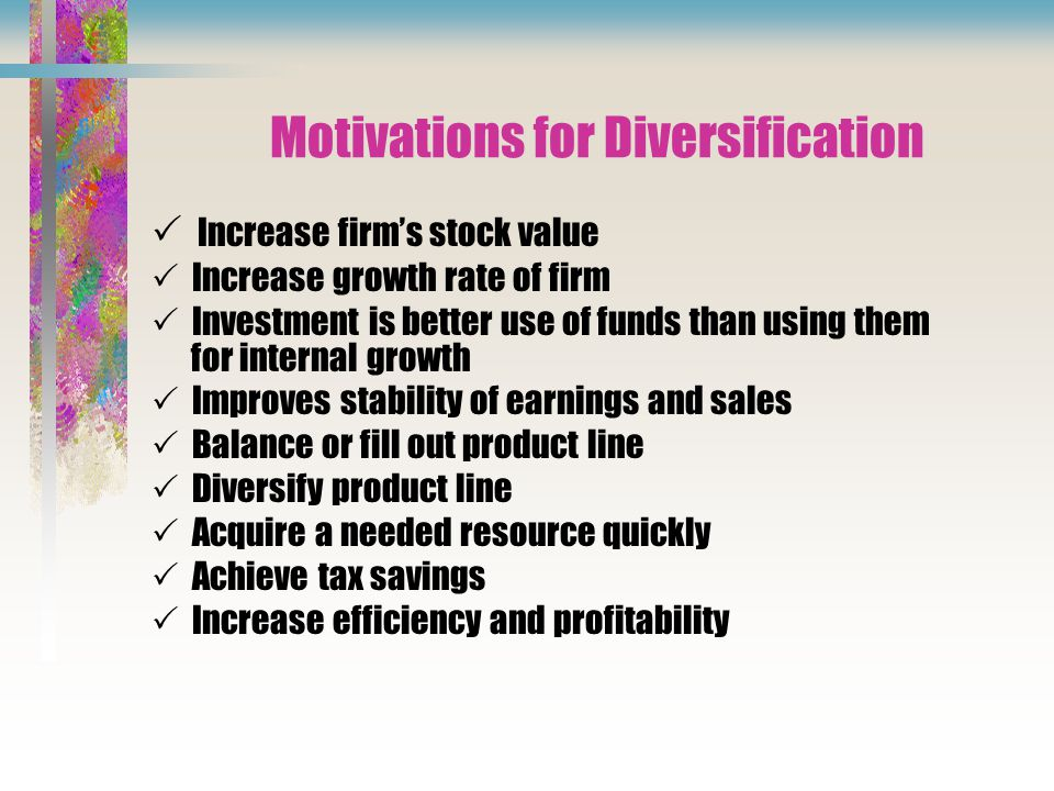 Motivations for Diversification