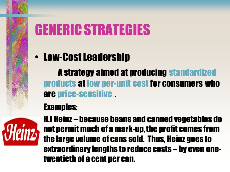 Generic Strategies Low Cost Leadership