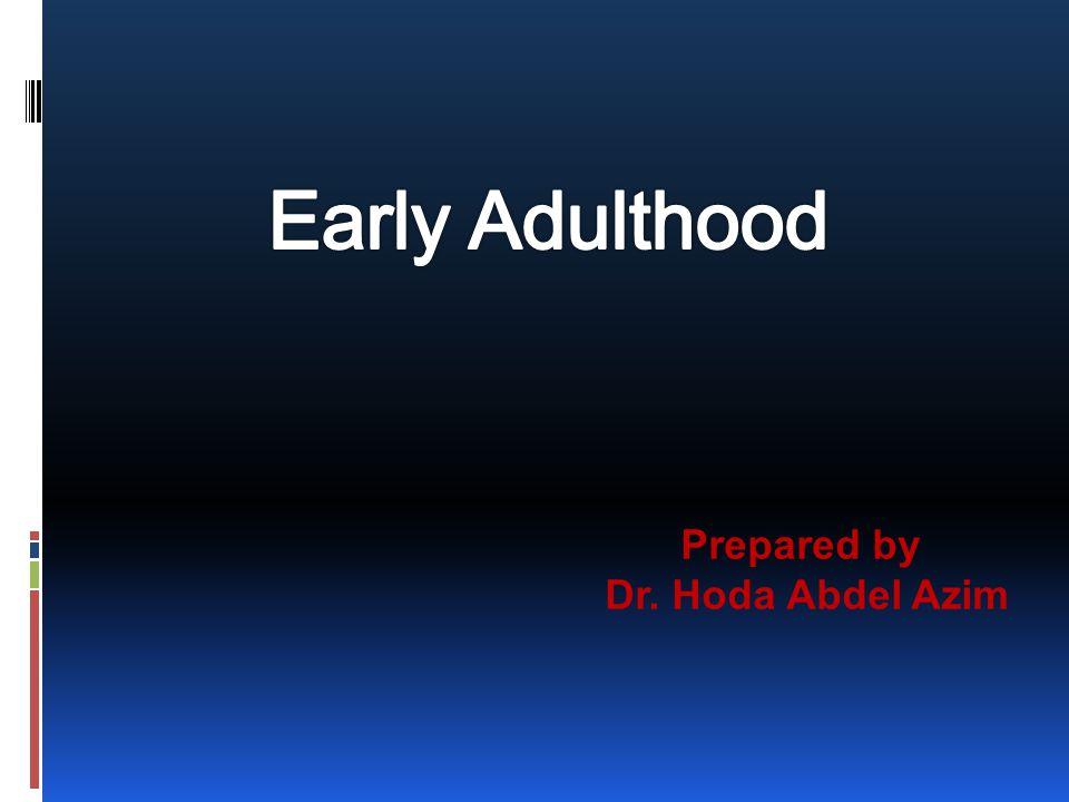 Prepared by Dr. Hoda Abdel Azim