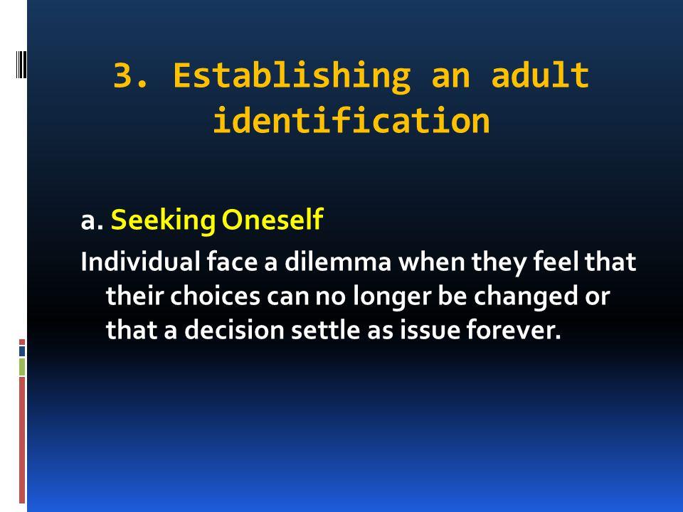 3. Establishing an adult identification