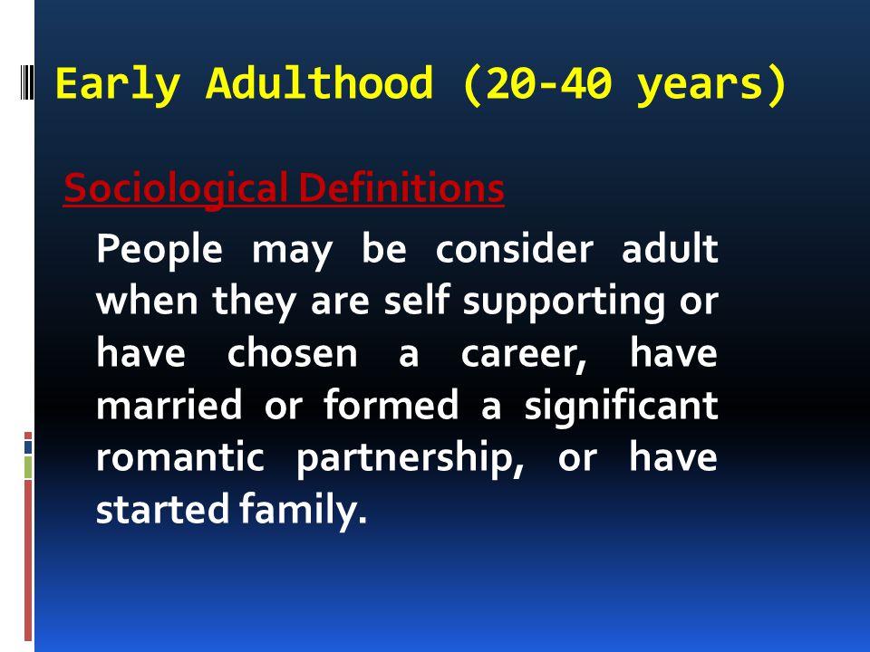 Early Adulthood (20-40 years)