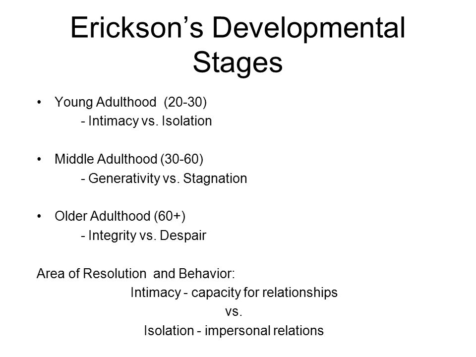 Erickson's Developmental Stages