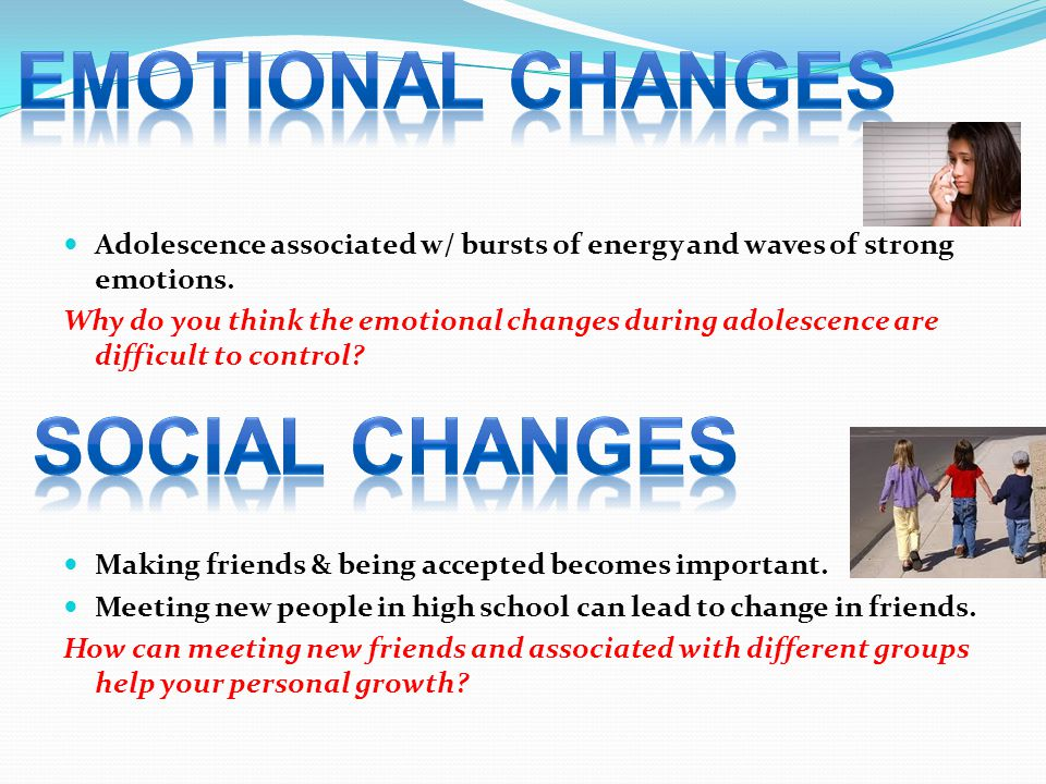 EMOTIONAL CHANGES Social changes