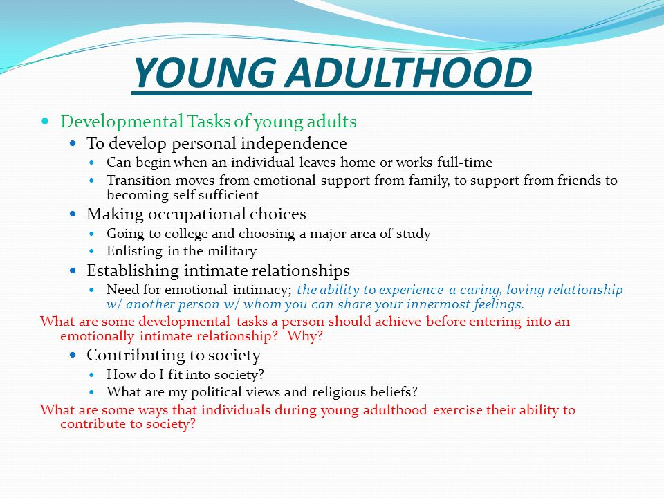 YOUNG ADULTHOOD Developmental Tasks of young adults
