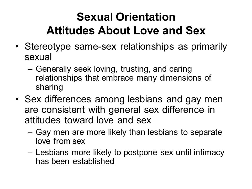 Sexual Orientation Attitudes About Love and Sex