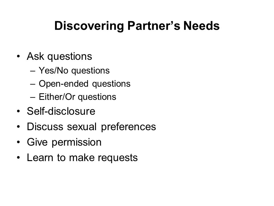 Discovering Partner's Needs