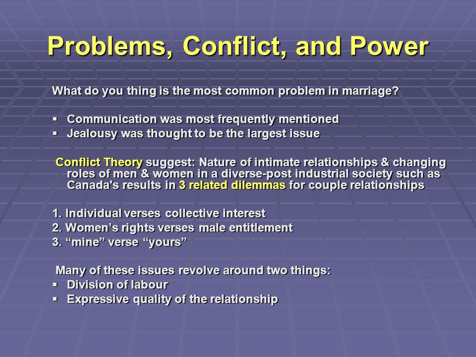 Problems, Conflict, and Power