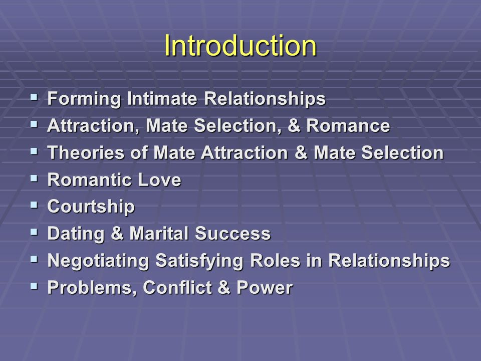 Introduction Forming Intimate Relationships