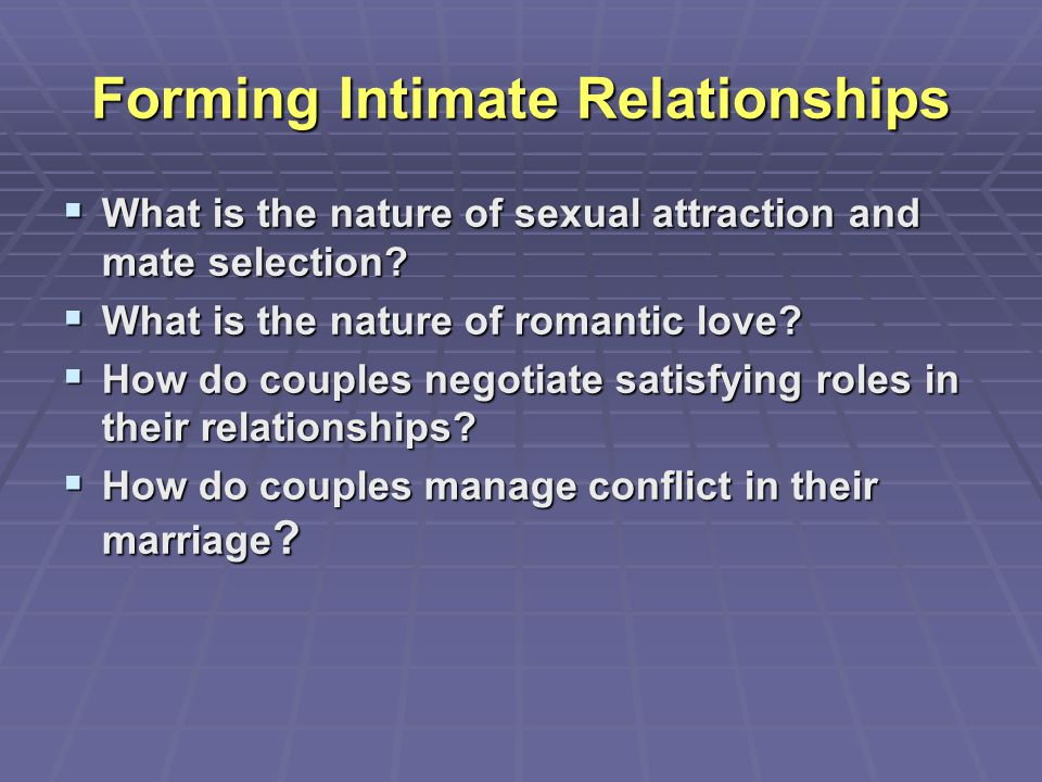 Forming Intimate Relationships