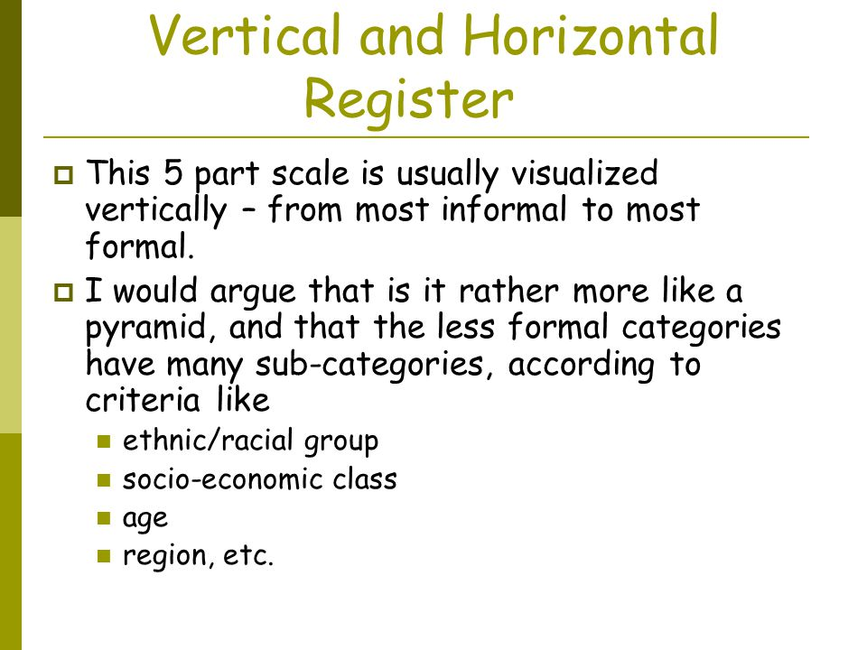 Vertical and Horizontal Register