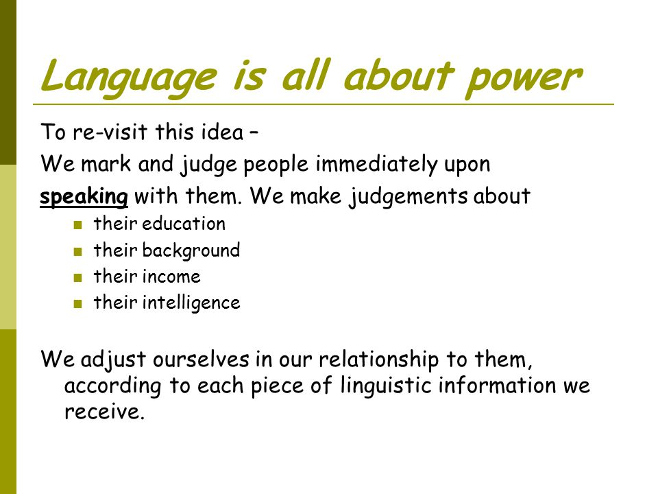 Language is all about power