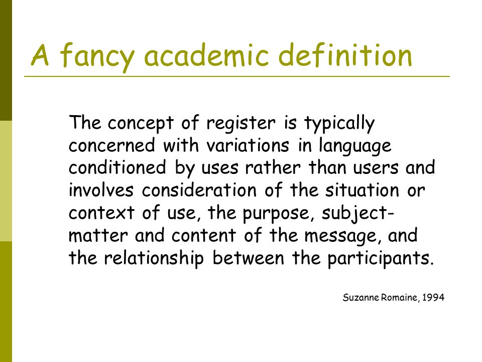 A fancy academic definition