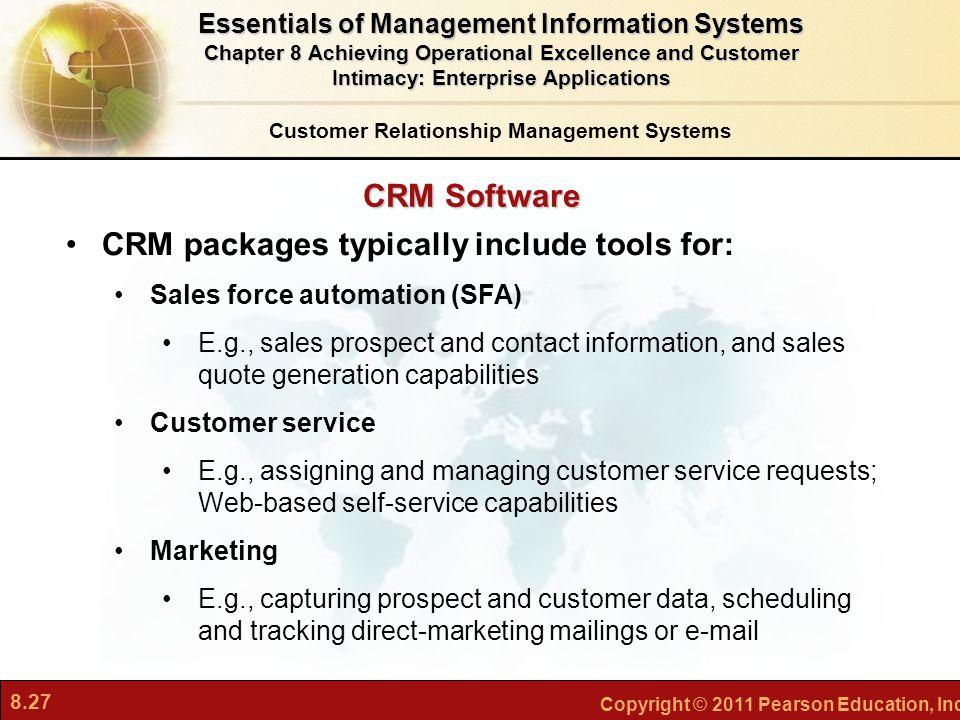 CRM packages typically include tools for: