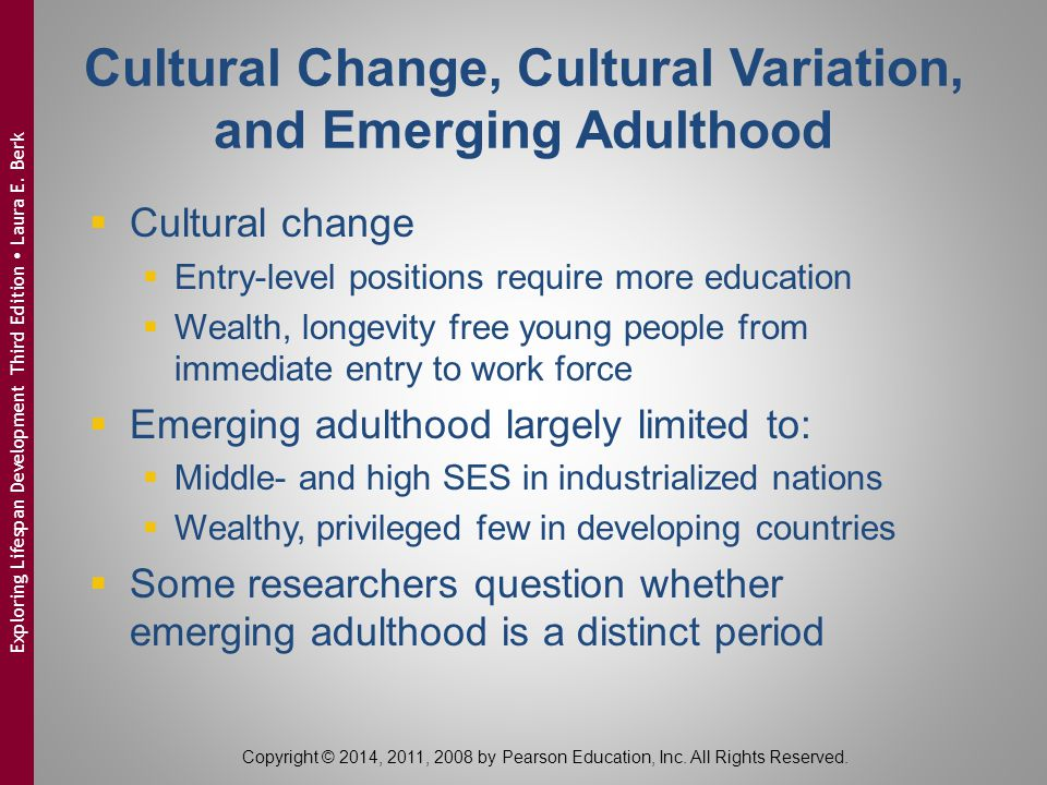 Cultural Change, Cultural Variation, and Emerging Adulthood