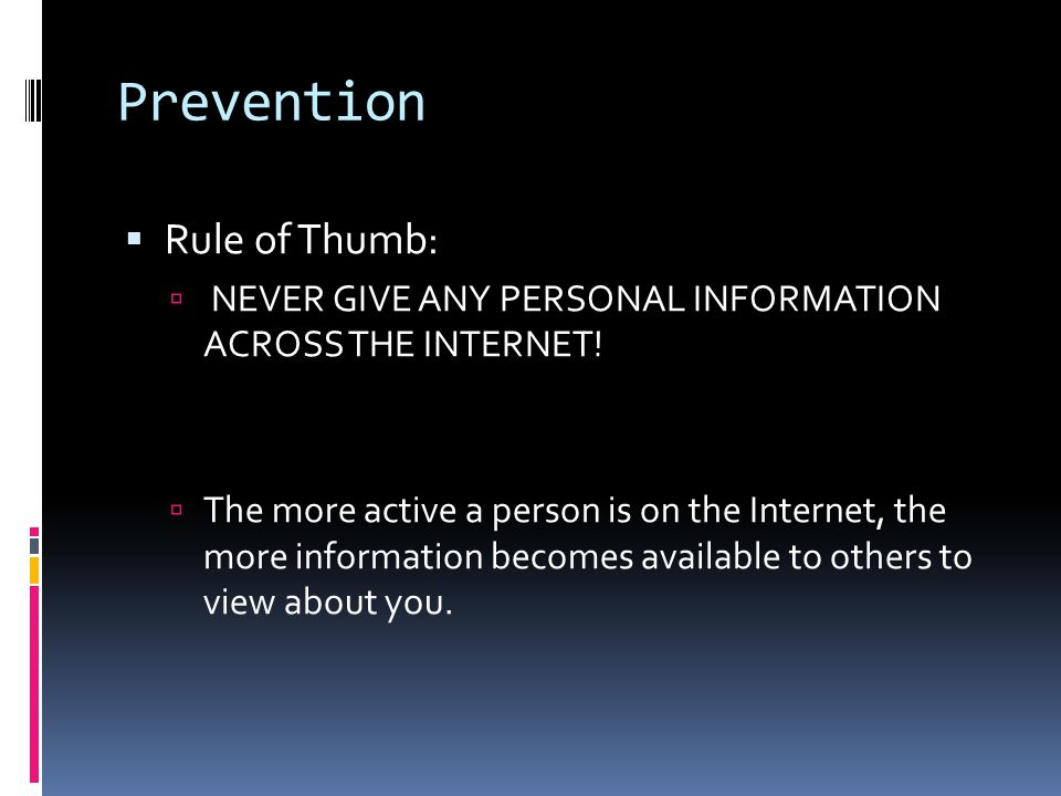Prevention Rule of Thumb: