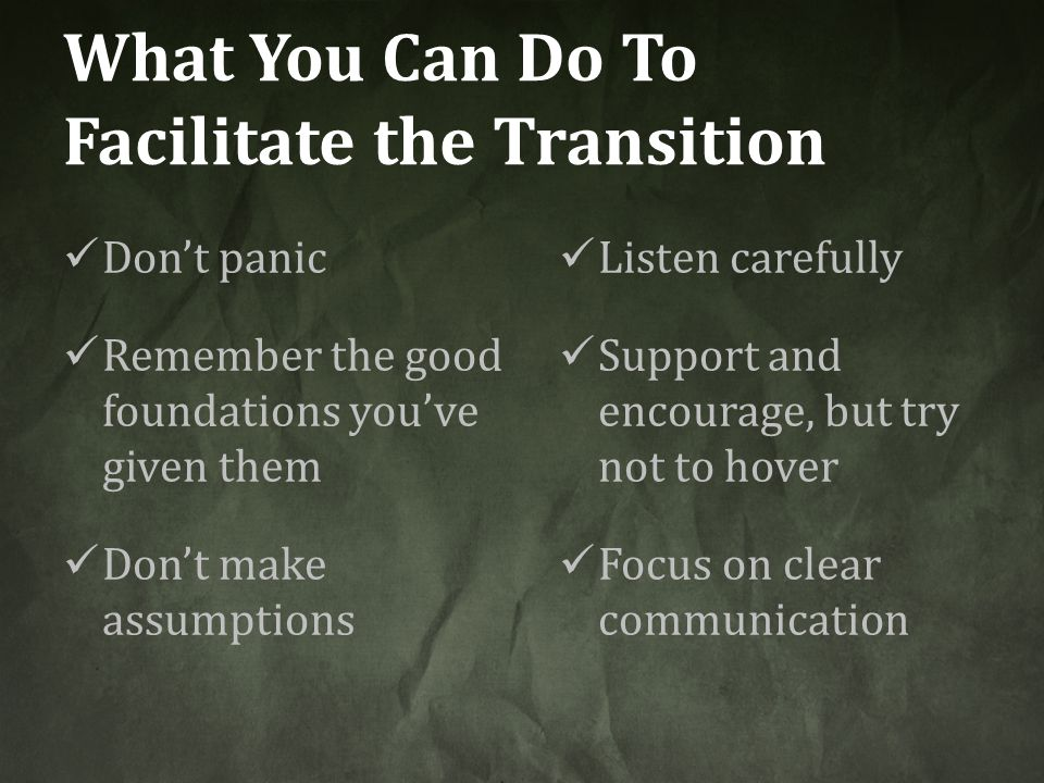 What You Can Do To Facilitate the Transition