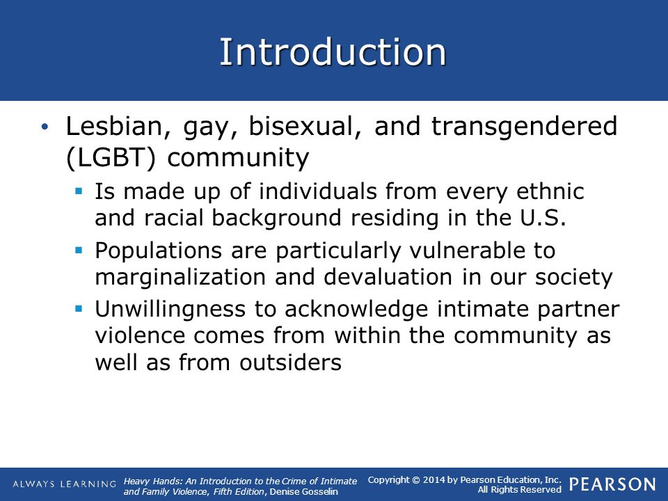 Introduction Lesbian, gay, bisexual, and transgendered (LGBT) community.