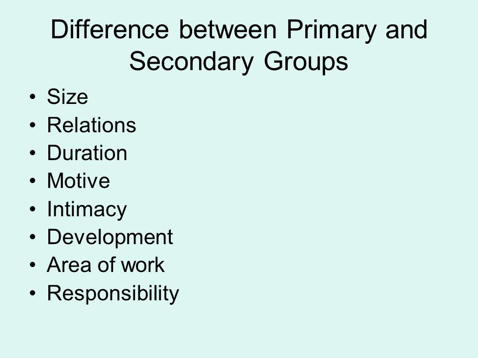 Difference between Primary and Secondary Groups