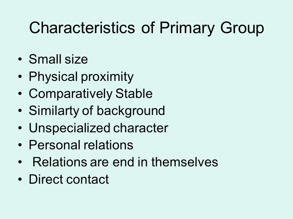 Characteristics of Primary Group