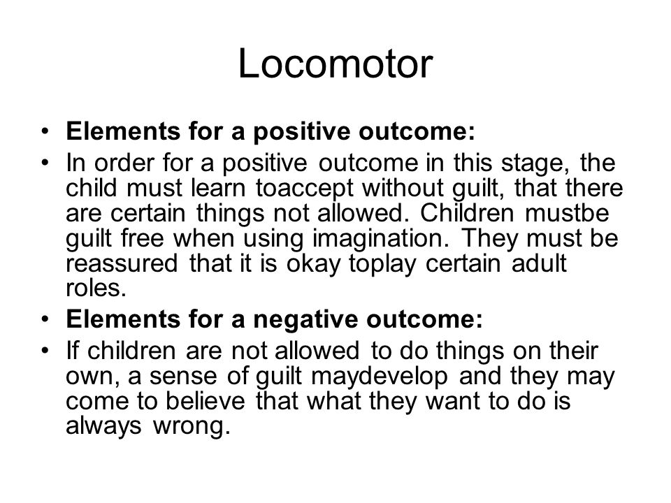 Locomotor Elements for a positive outcome: