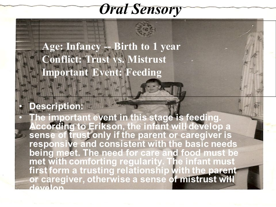 Oral Sensory Age: Infancy -- Birth to 1 year