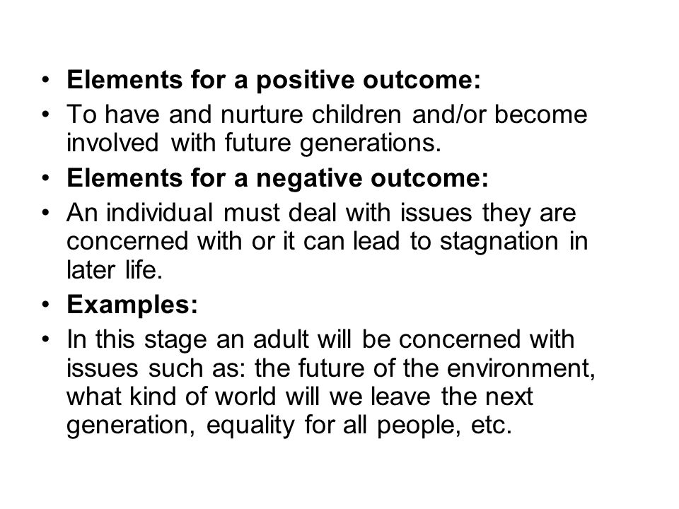 Elements for a positive outcome:
