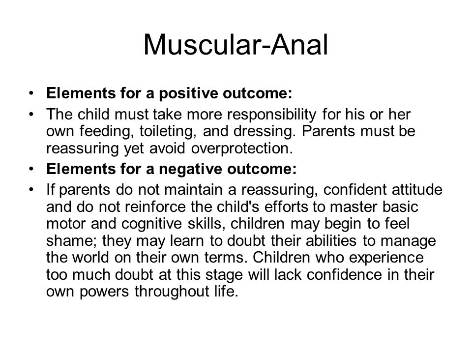 Muscular-Anal Elements for a positive outcome: