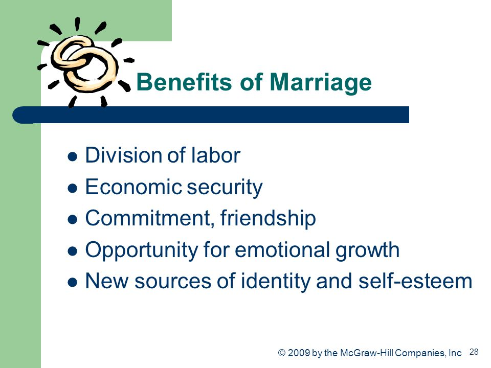 Benefits of Marriage Division of labor Economic security