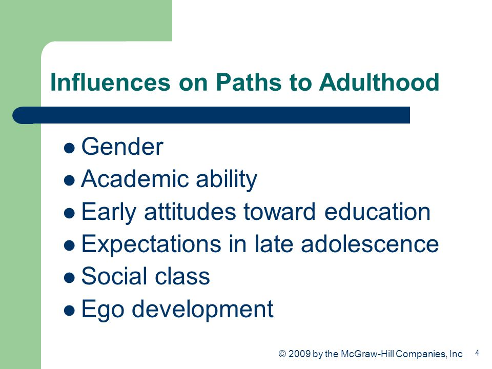 Influences on Paths to Adulthood