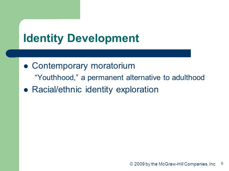 Identity Development Contemporary moratorium