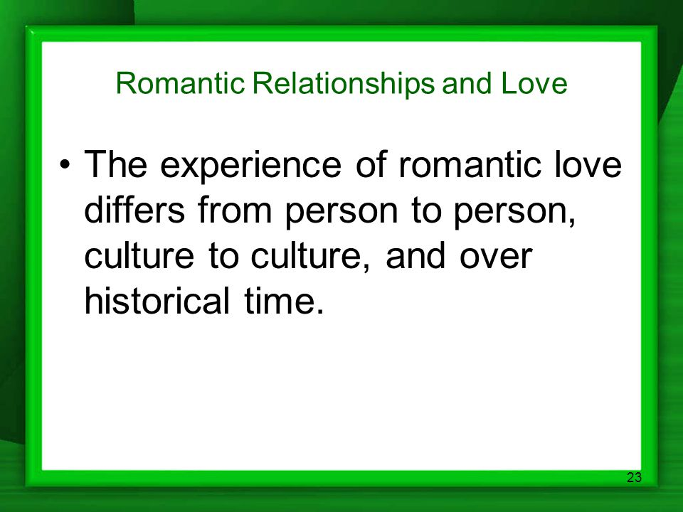 Romantic Relationships and Love