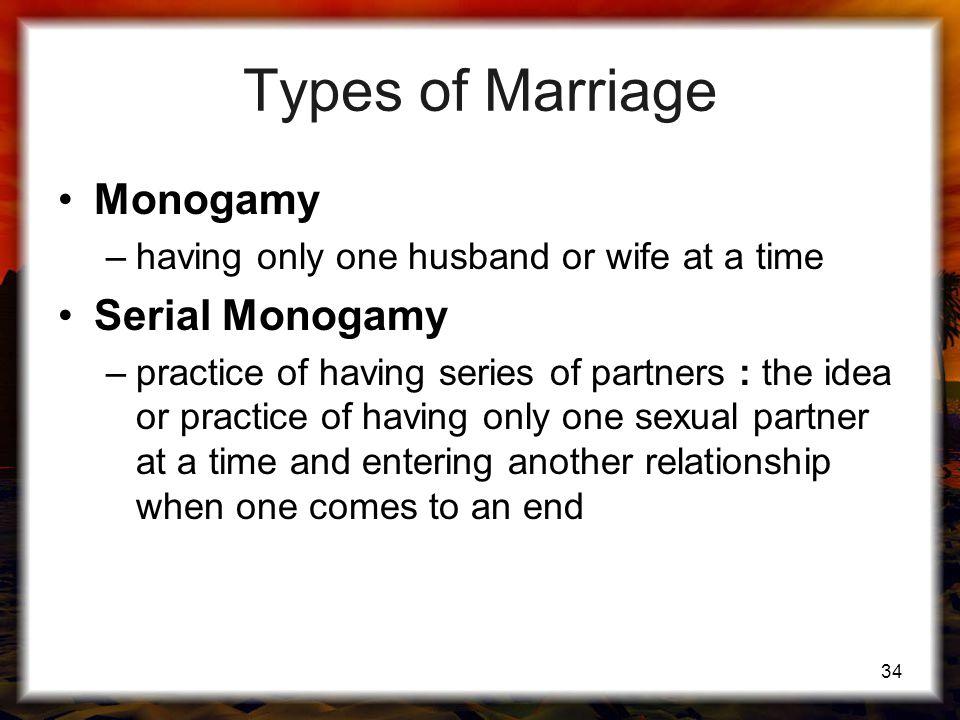 Types of Marriage Monogamy Serial Monogamy