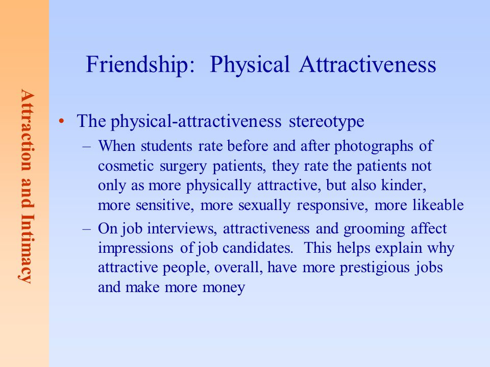 Friendship: Physical Attractiveness