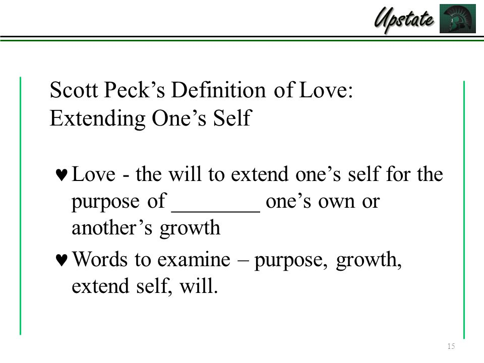 Scott Peck's Definition of Love: Extending One's Self