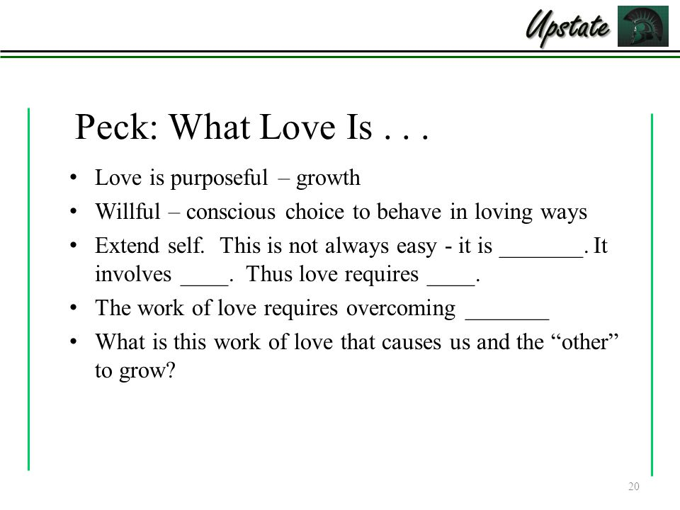 Upstate Peck: What Love Is . . . Love is purposeful – growth