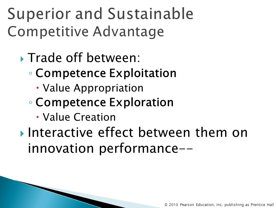 Superior and Sustainable Competitive Advantage