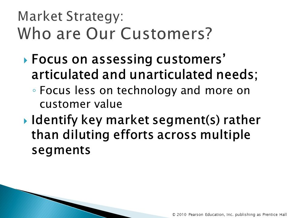 Market Strategy: Who are Our Customers