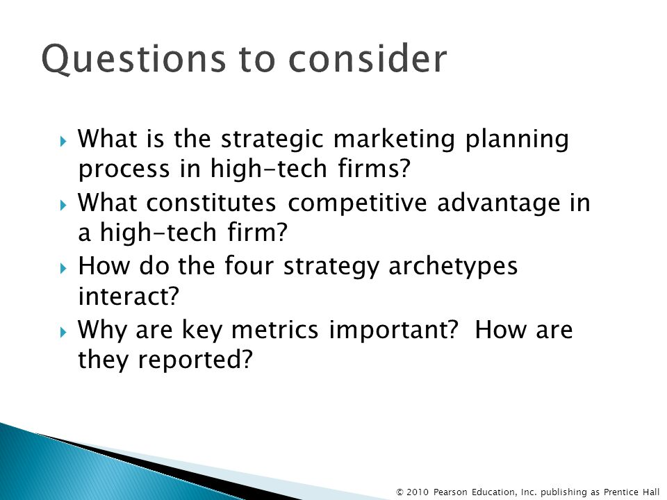 Questions to consider What is the strategic marketing planning process in high-tech firms