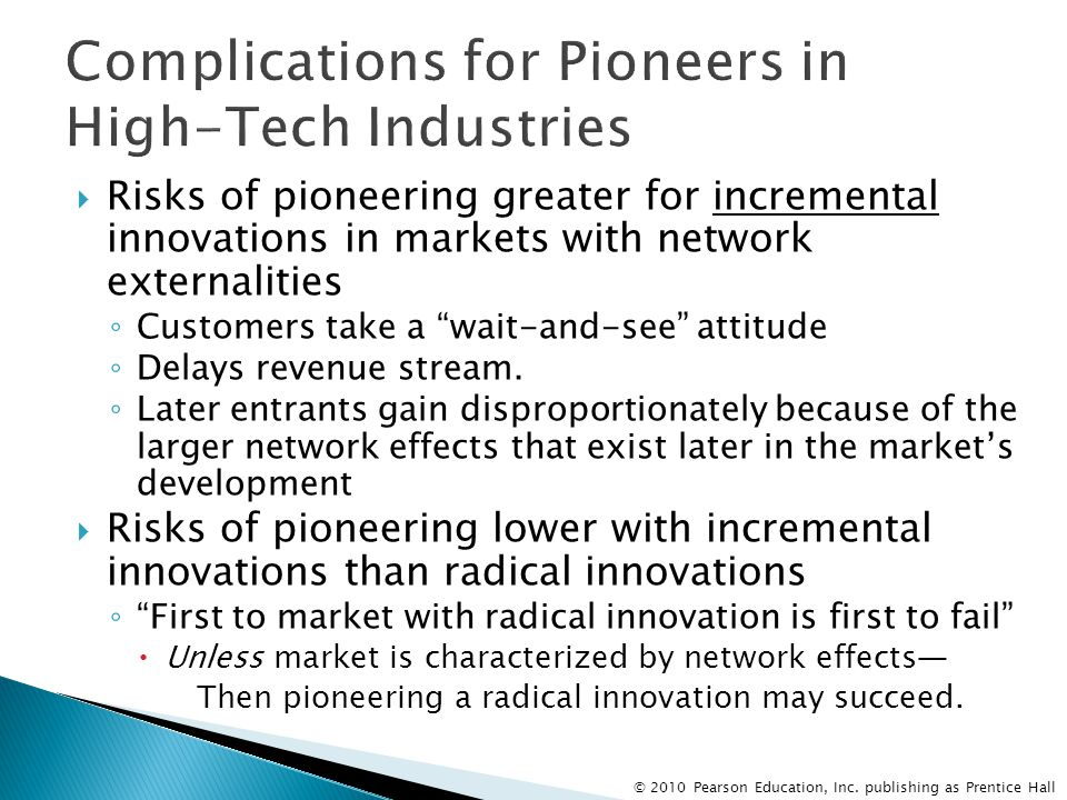 Complications for Pioneers in High-Tech Industries