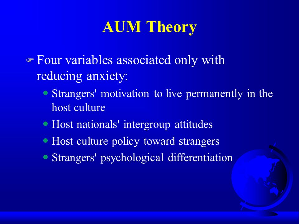 AUM Theory Four variables associated only with reducing anxiety: