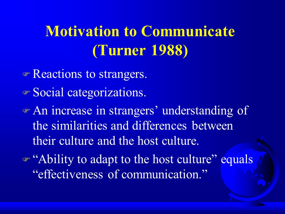Motivation to Communicate (Turner 1988)