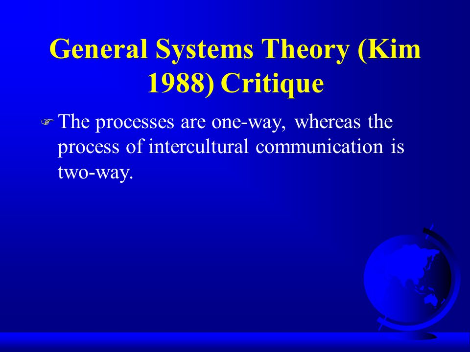 General Systems Theory (Kim 1988) Critique