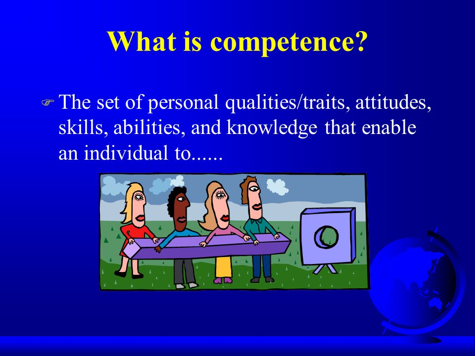 What is competence.