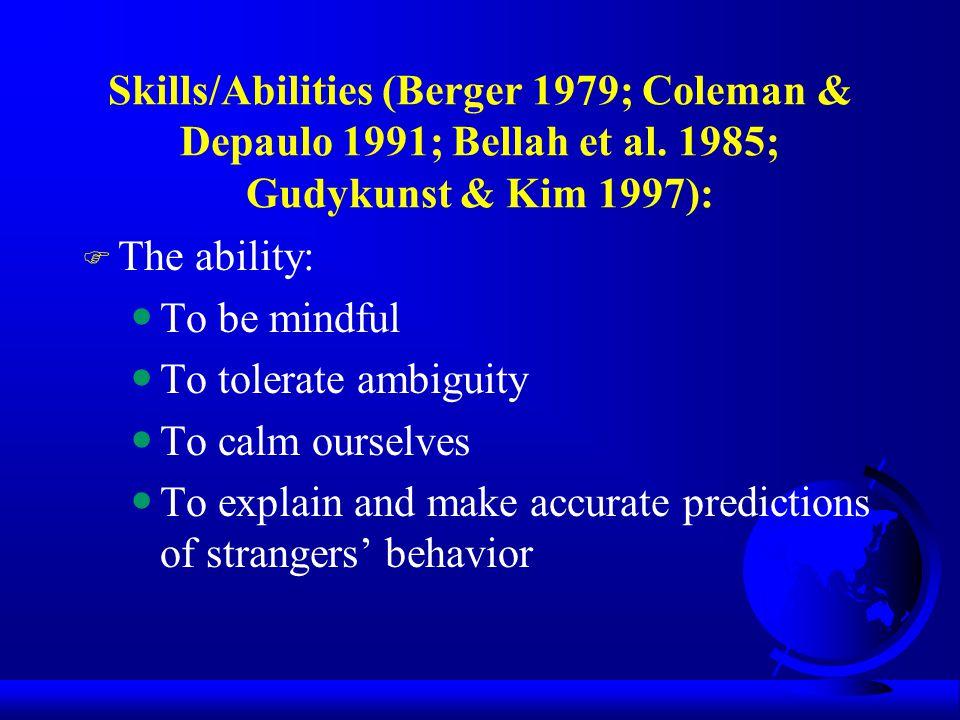 Skills/Abilities (Berger 1979; Coleman & Depaulo 1991; Bellah et al