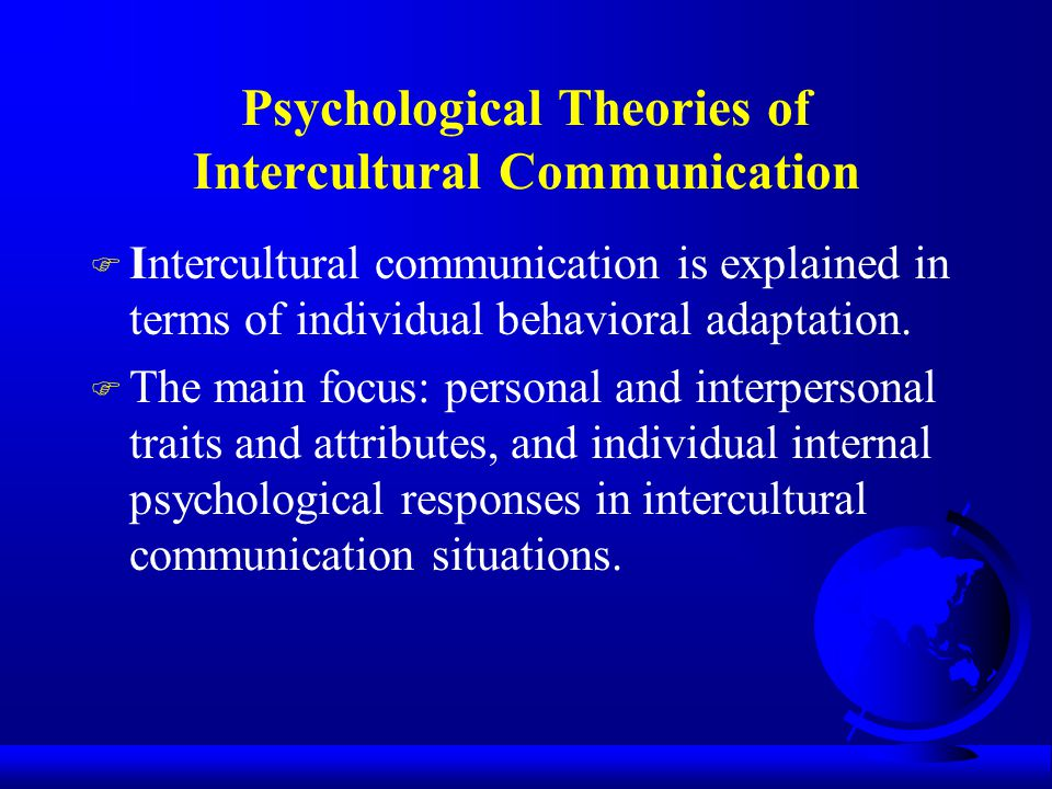 Psychological Theories of Intercultural Communication