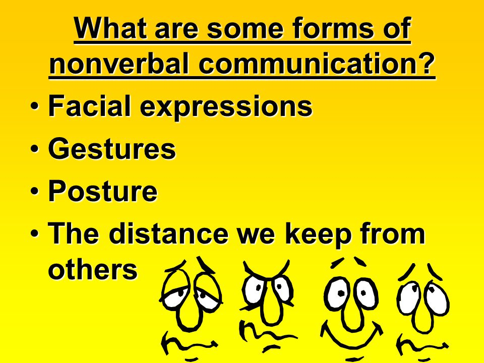 What are some forms of nonverbal communication